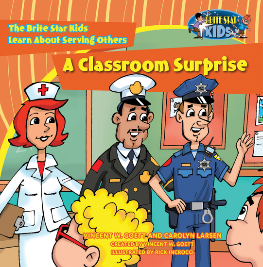 A Classroom Surprise - The Brite Star Kids Learn About Serving Others - cover