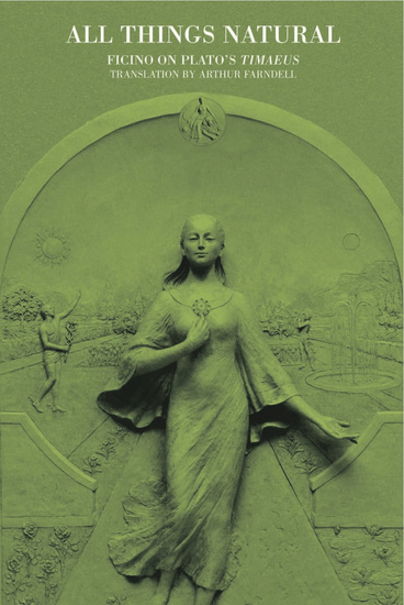 All Things Natural - Ficino On Plato's TIMAEUS - cover