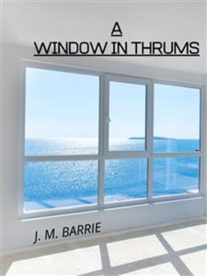 A Window In Thrums - cover