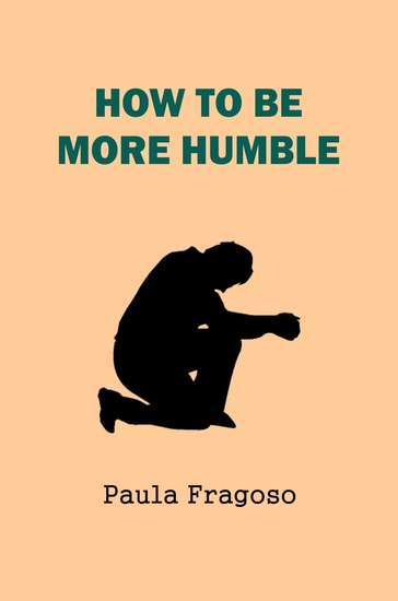 How to Be More Humble - cover