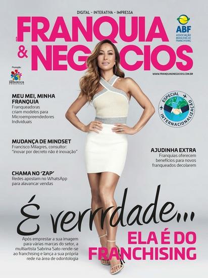 Revista Franquia & Negócios Ed 85 - Sabrina Sato - Rende-se ao franchising e lança a sua própria rede na área de odontologia - cover