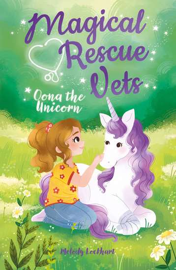 Magical Rescue Vets: Oona the Unicorn - cover