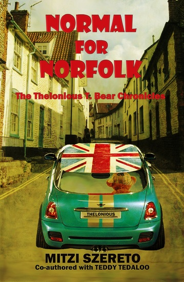 Normal for Norfolk - (The Thelonious T Bear Chronicles) - cover