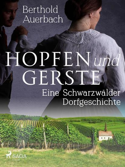Hopfen und Gerste Eine Schwarzwälder Dorfgeschichte - cover