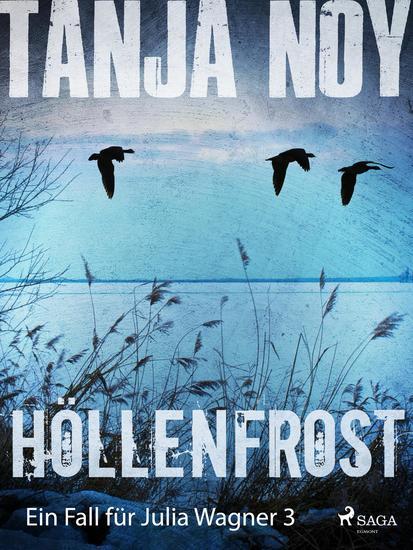 Höllenfrost - Ein Fall für Julia Wagner: Band 3 - cover