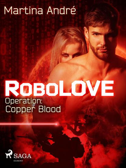 Robolove #2 - Operation: Copper Blood - cover
