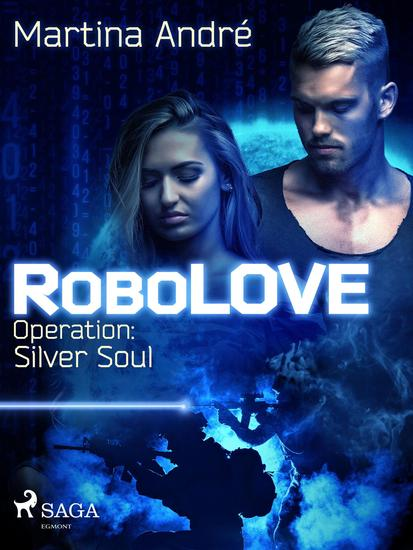 RoboLOVE #3 - Operation: Silver Soul - cover