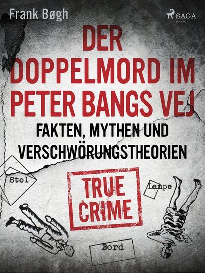 Der Doppelmord im Peter Bangs Vej: Fakten Mythen und Verschwörungstheorien - cover