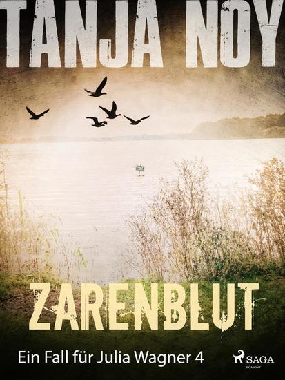Zarenblut - Ein Fall für Julia Wagner: Band 4 - cover
