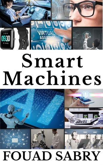 Smart Machines - From Vision to Reality - cover