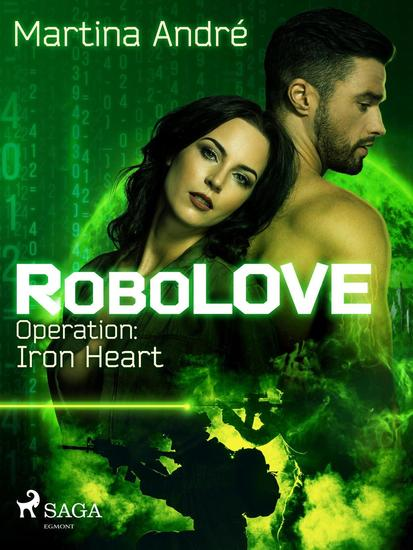 RoboLOVE #1 - Operation: Iron Heart - cover