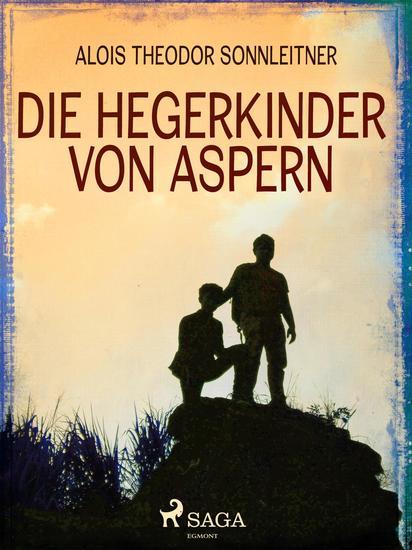 Die Hegerkinder von Aspern - cover