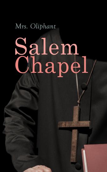 Salem Chapel - Complete Edition (Vol 1&2) - cover