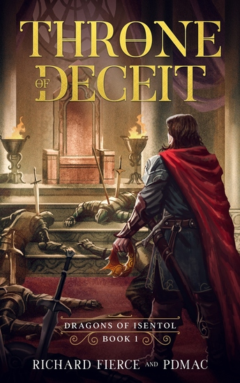Throne of Deceit - Dragons of Isentol Book 1 - cover