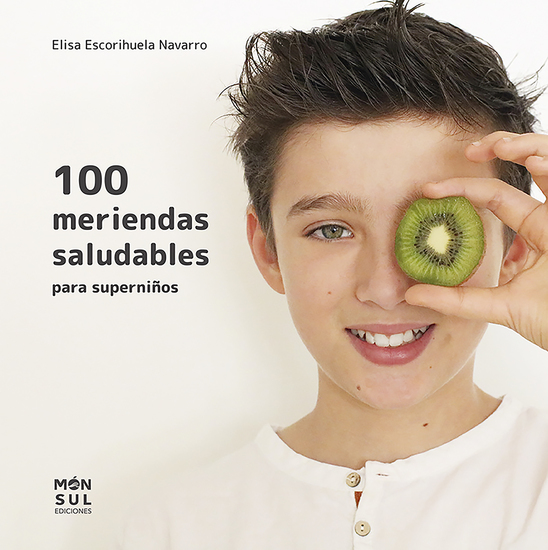 100 meriendas saludables - para superniños - cover