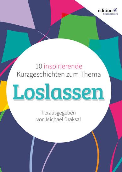 Loslassen - 10 inspirierende Kurzgeschichten - cover
