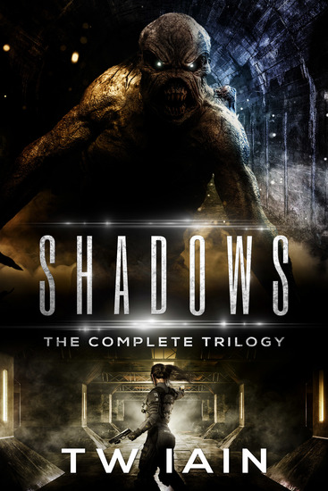 Shadows: The Complete Trilogy - cover