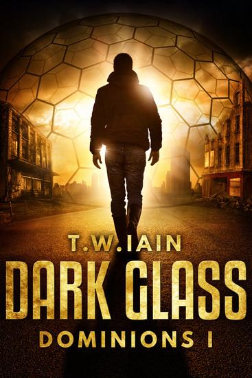 Dark Glass - Dominions I - cover