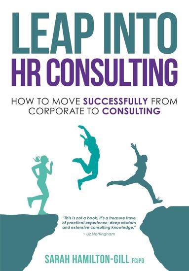 Leap into HR Consulting - How to move successfully from Corporate to HR Consulting - cover