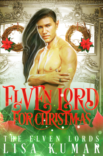 Elven Lord for Christmas - A Holiday Fantasy Romance - cover