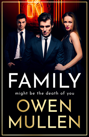Family - An addictive action-packed thriller you won't be able to put down in 2021 - cover