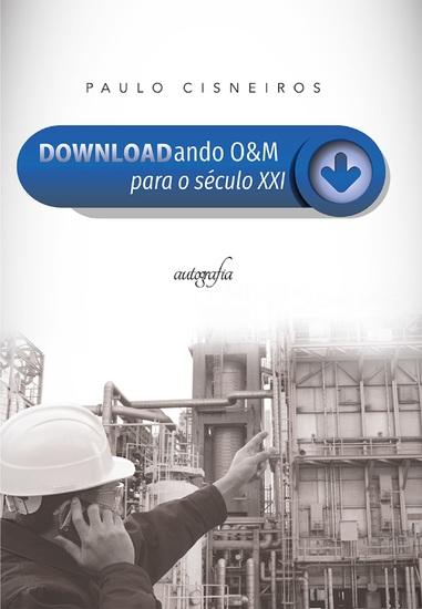 Downloadando O&M para o século XXI - cover