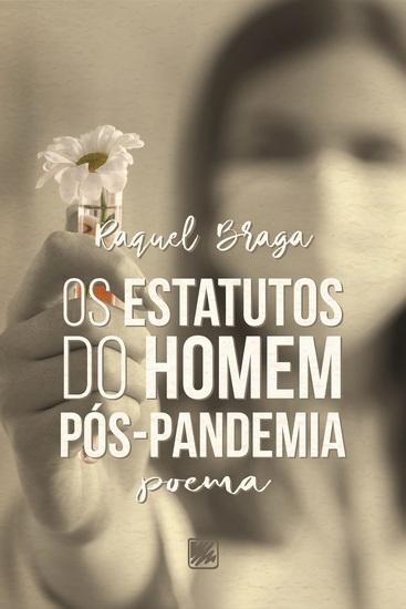 Os Estatutos do Homem Pós-Pandemia - Poema - cover