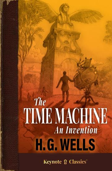 The Time Machine (Annotated Keynote Classics) - cover