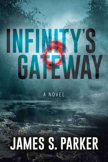Infinity's Gateway - A Novel - cover