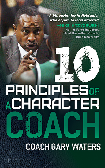 Ten Principles of a Character Coach - cover