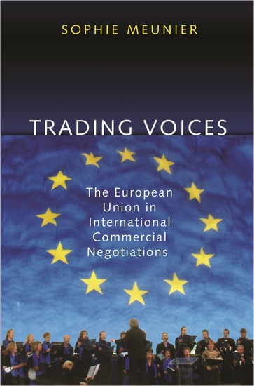 Trading Voices - The European Union in International Commercial Negotiations - cover