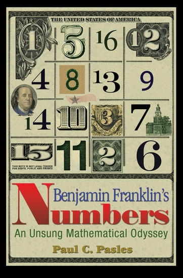 Benjamin Franklin's Numbers - An Unsung Mathematical Odyssey - cover