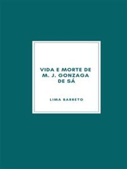 Vida e morte de M J Gonzaga de Sá - cover