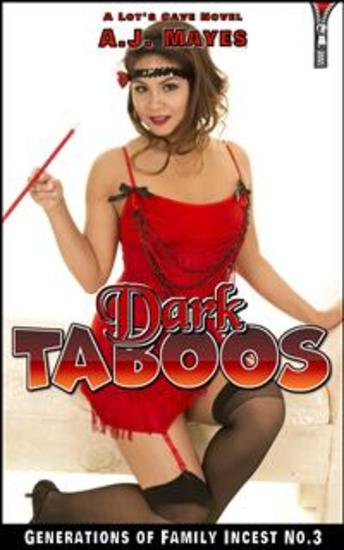 Dark Taboos - Generations of Family Incest No3 - cover