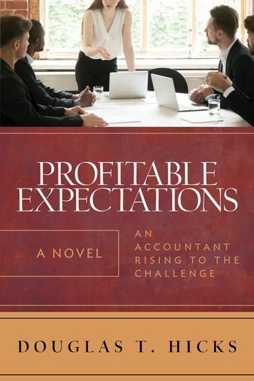 Profitable Expectations - An Accountant Rising to the Challenge - cover
