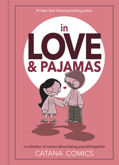 In Love & Pajamas - A Collection of Comics about Being Yourself Together - cover