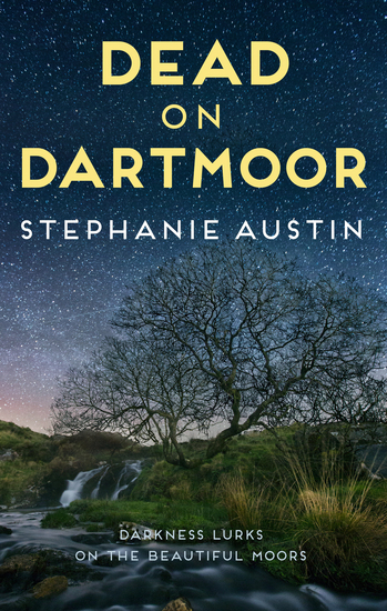 Dead on Dartmoor - Darkness lurks on the beautiful moors - cover