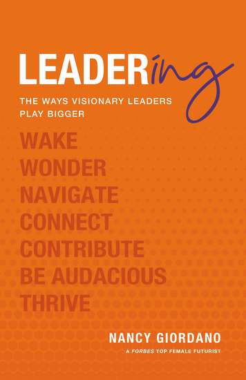 Leadering - The Ways Visionary Leaders Play Bigger - cover