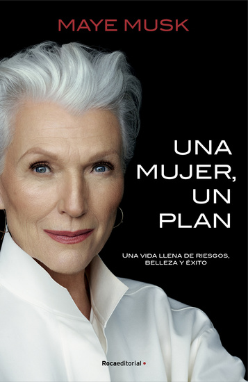 Una mujer un plan - Una vida llena de riesgos belleza y éxito - cover