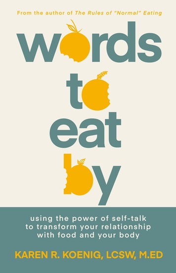 Words to Eat By - Using the Power of Self-talk to Transform Your Relationship with Food and Your Body - cover