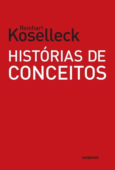 Histórias de conceitos - Estudos sobre a semântica e a pragmática da linguagem política e social - cover