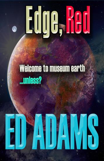 Edge Red - Welcome to museum earthunless? - cover