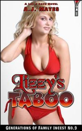 Lizzy's Taboo - Generations of Family Incest No9 - cover