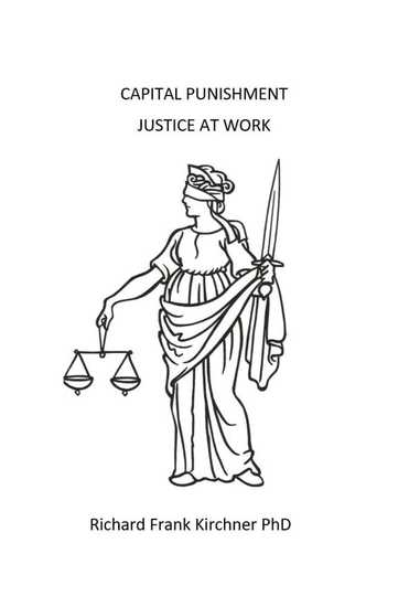 Capital Punishment Justice at Work - cover