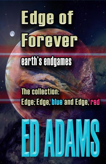Edge of Forever - Earth's endgames - cover