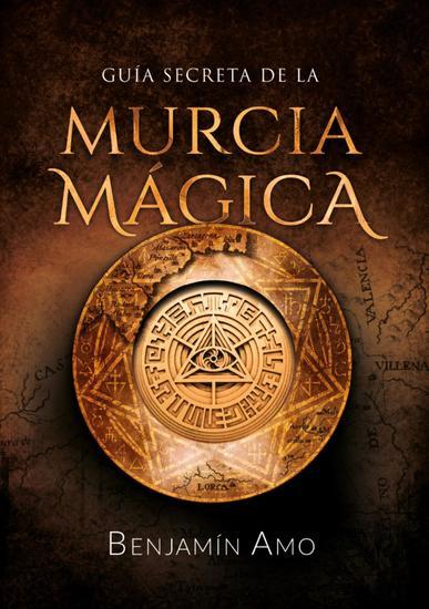 Guía secreta de la Murcia mágica - cover