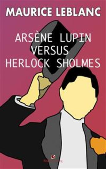 Arsene Lupin versus Herlock Sholmes - cover
