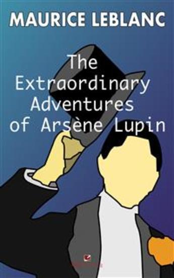 The Extraordinary Adventures of Arsene Lupin Gentleman- Burglar - cover