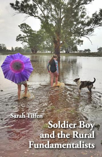 Soldier Boy and the Rural Fundamentalists - cover