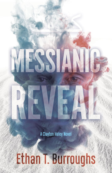 Messianic Reveal - A Clayton Haley Novel - cover
